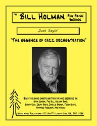 Just Sayin' - Bill Holman