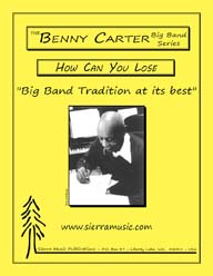 How Can You Lose - Benny Carter / arr. Bob Curnow