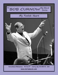 My Foolish Heart - arr. Bob Curnow