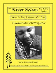 I Hope In Time A Change Will Come (long v.) - Oliver Nelson / arr. Curnow