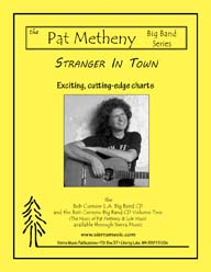 Stranger In Town - Metheny & Mays / arr. Bob Curnow
