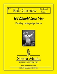 If I Should Lose You - arr. Bob Curnow