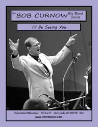 I'll Be Seeing You - arr. Bob Curnow