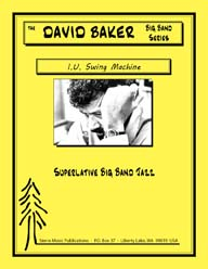 I.U. Swing Machine - David Baker