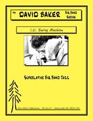 I.U. Swing Machine - David Baker